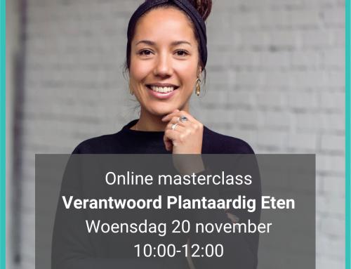 Online Masterclass Verantwoord Plantaardig Eten